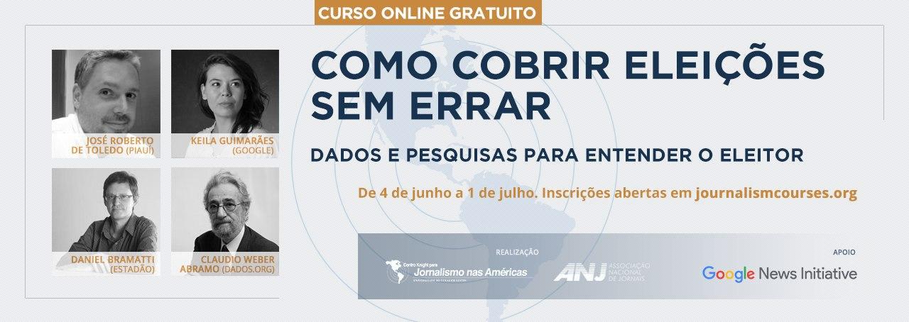 Como cobrir eleições sem erros - curso online gratuito em português oferecido pela ANJ e Centro Knight com suporte do Google